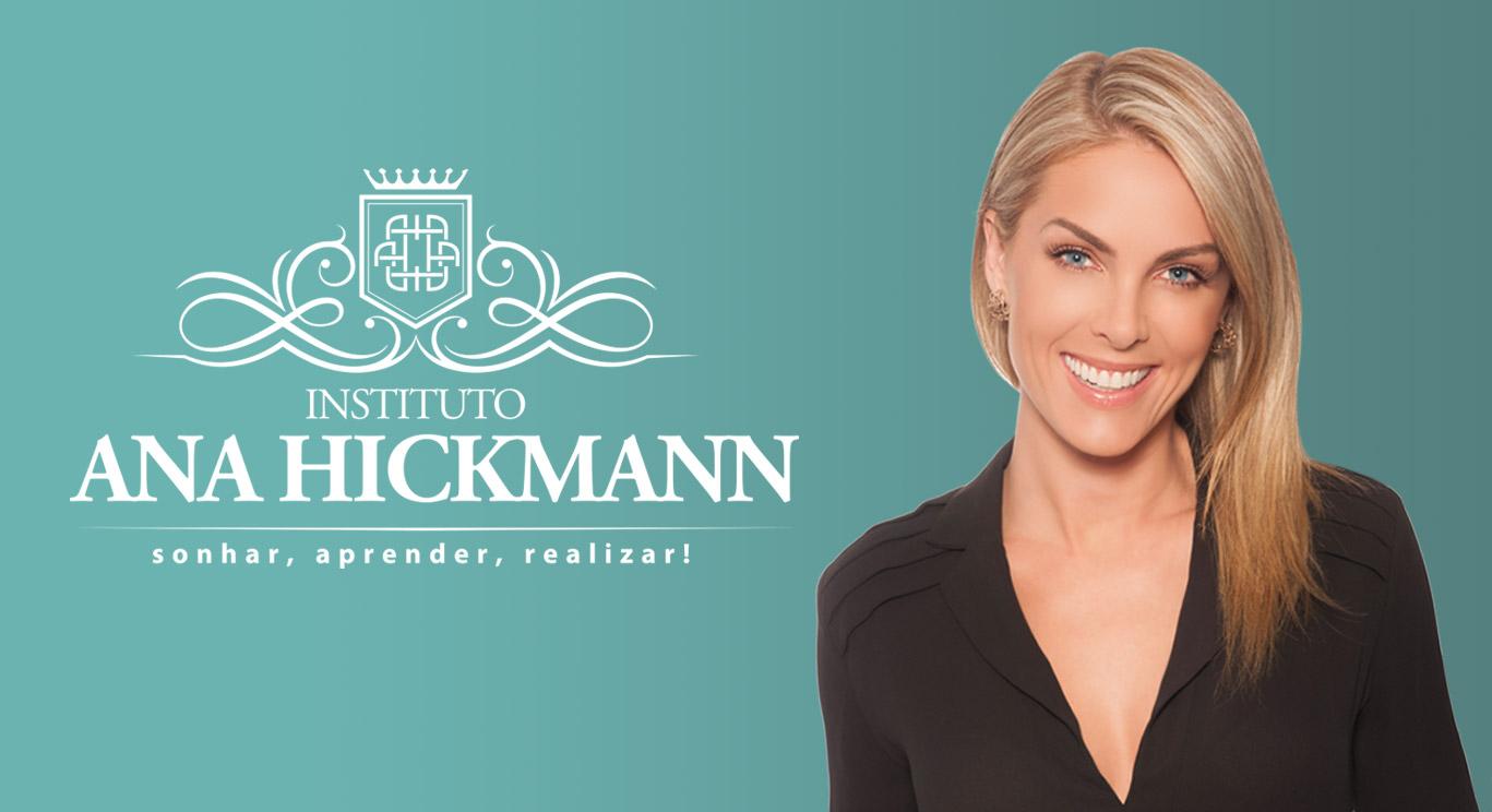 c0cbc51a6ee95 O Instituto Ana Hickmann é uma Rede de Escolas Profissionalizantes que atua  nas áreas da Beleza